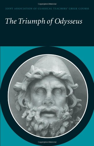 The Triumph of Odysseus: Homer's Odyssey Books 21 and 22 (Reading Greek)