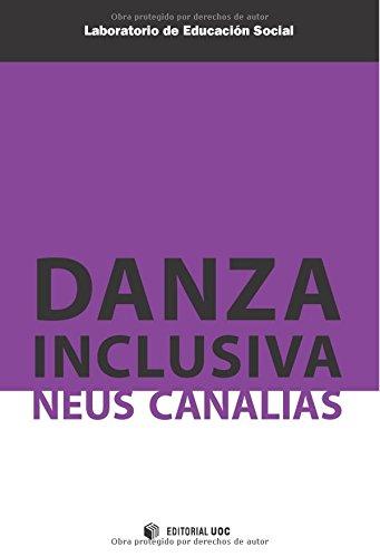 Danza Inclusiva (Laboratorio de Educación Social) por Neus Canalias Avila