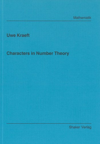 Characters in Number Theory (Berichte aus der Mathematik)