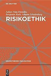 Risikoethik (Grundthemen Philosophie)