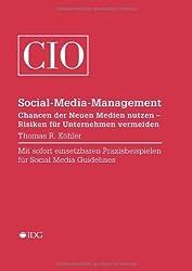 Social-Media-Management: Chancen der Neuen Medien nutzen - Risiken für Unternehmen vermeiden
