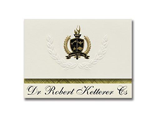 Signature Announcements Dr. Robert Ketterer Cs (Latrobe, PA) Abschlussankündigungen, Präsidential-Stil, Grundpaket mit 25 goldfarbenen und schwarzen metallischen Folienversiegelungen - Latrobe Pa