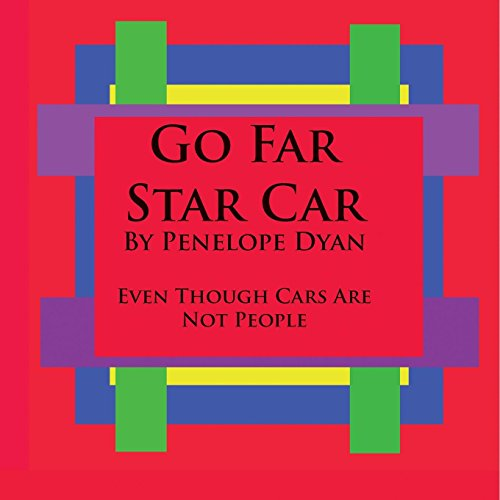 Go Far Star Car--Even Though Cars Are Not People