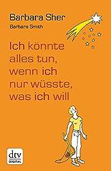 """Buchcover von """"Ich könnte alles tun, wenn ich nur wüsste, was ich will"""""""