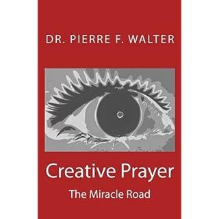 Creative Prayer: The Miracle Road