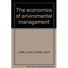 The economics of enviromental management