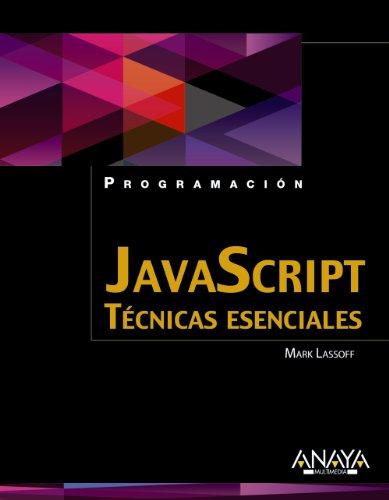 JavaScript : técnicas esenciales por Mark Lassoff
