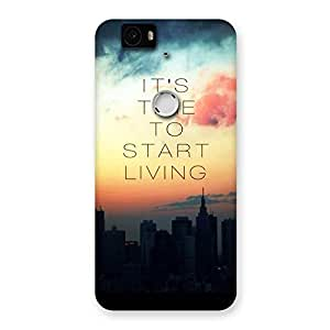 Cute Its Start Living Back Case Cover for Google Nexus-6P