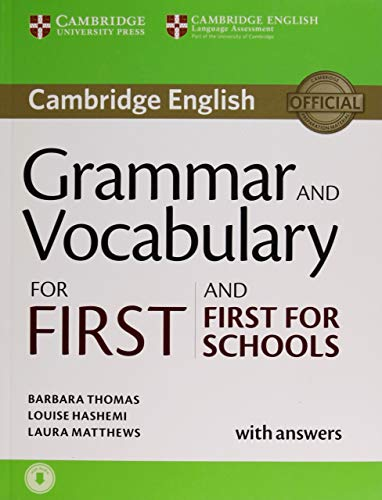 Grammar and Vocabulary for First and First for Schools. Book with Answers and Audio (Cambridge Grammar for Exams) por Barbara Thomas