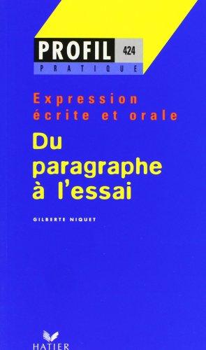 Du paragraphe à l'essai - expression écrite et orale