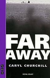 Far Away (NHB Modern Plays) by Caryl Churchill (2003-02-14)