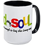 CafePress – I Sold My Soul – Kaffee Tasse, groß 15 Oz Weiß Kaffee Tasse Large White/Black Inside