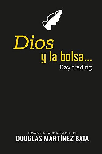 Dios y la bolsa por Douglas Bata