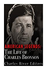 American Legends: The Life of Charles Bronson
