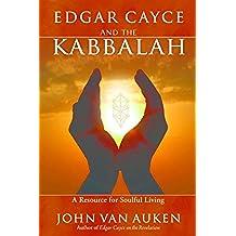 Edgar Cayce and the Kabbalah (English Edition)