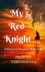 My Red Knight: A short Lovestory from the Colonial Era