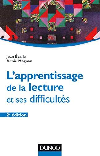L'apprentissage de la lecture et ses difficultés - 2e éd. (Psychologie cognitive)