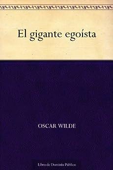 El gigante egoísta de [Wilde, Oscar]