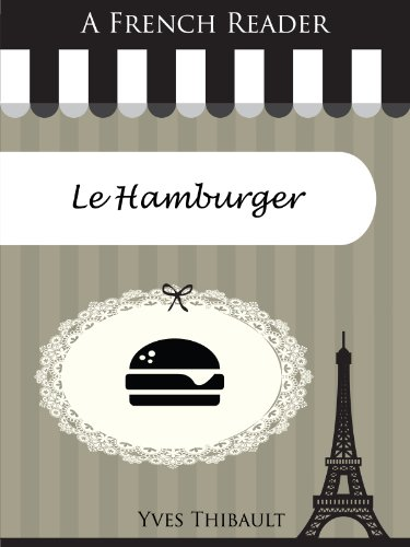 Livre gratuits A French Reader: Le Hamburger (French Readers t. 26) pdf