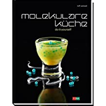 Molekulare Küche: Do it yourself (Standard)