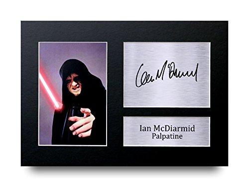 Ian MCDIARMID unterzeichnet A4gedrucktem Autogramm Druck Star Wars Palpatine Foto Bild Display–tolle Geschenkidee (Unterzeichnet Display)