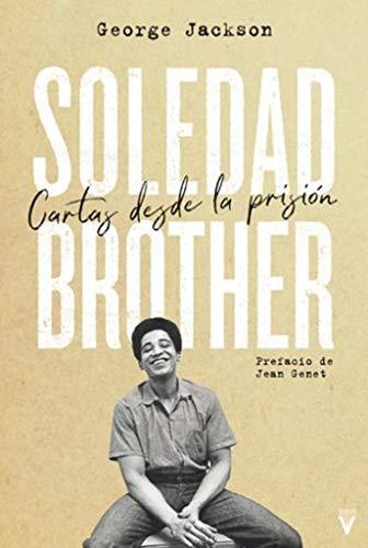 Soledad Brother: Cartas desde la prisión (Fuera de colección)
