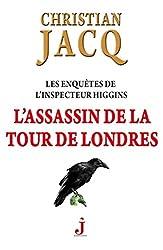 Les enquêtes de l'inspecteur Higgins Tome 2, L'assassin de la tour de Londres