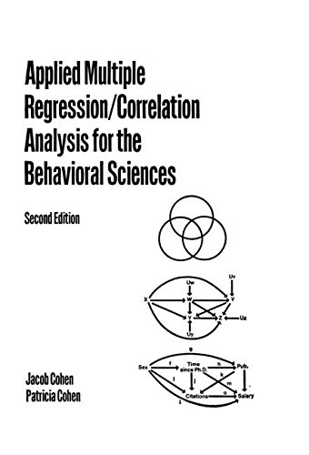 Applied Multiple Regression: Correlation Analysis for the Behavioral Sciences