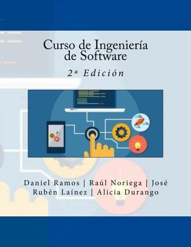 Curso de Ingeniería de Software: 2ª Edición