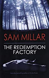 The Redemption Factory by Sam Millar (2005-07-01)