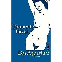 Das Aquarium: Roman