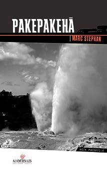 Pakepakeha: Le fantôme du Hauraki golf par [Stephan, Marc]