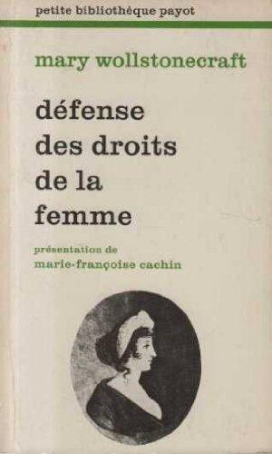 Défense des droits de la femme par Mary Wollstonecraft