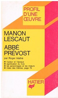 Manon Lescaut : Abb Prvost
