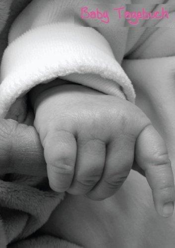 Baby Tagebuch - Rosa: Notizbuch DIN A5 zum festhalten der schönsten Momente - Mädchen, liniert, 108 Seiten