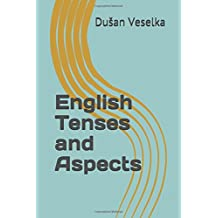 English Tenses and Aspects