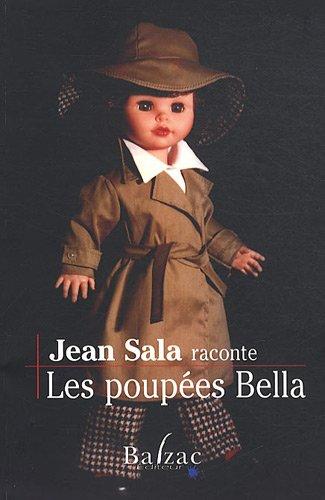 Les poupées Bella par Jean Sala