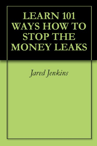learn-101-ways-how-to-stop-the-money-leaks