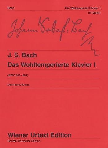 Das Wohltemperierte Klavier: Nach dem Autograf und Abschriften. Teil I. BWV 846-869. Klavier. (Wiener Urtext Edition)