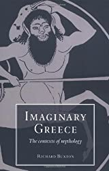Imaginary Greece: The Contexts of Mythology