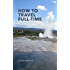 How to Travel Full-Time (English Edition)