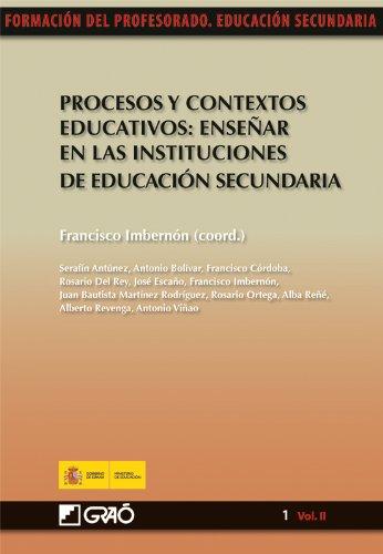 Procesos y contextos educativos: Enseñaren las instituciones de educación secundaria: 012 (Formacion Profesorado-E.Secun.) - 9788478279777