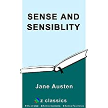 Sense And Sensibility: Jane Austen (Illustrated And Unabridged) (English Edition)