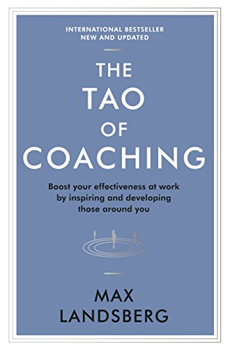 The Tao Of Coaching (Profile Business Classics)