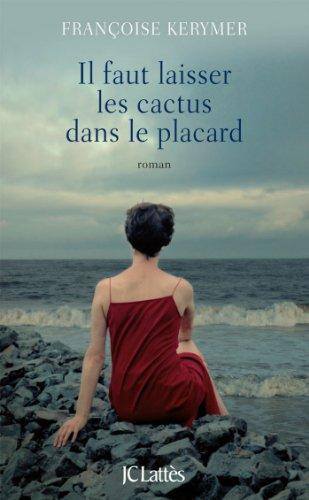 il-faut-laisser-les-cactus-dans-le-placard-romans-contemporains