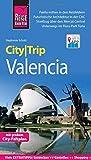 Reise Know-How CityTrip Valencia: Reiseführer mit Stadtplan und kostenloser Web-App - Stephanie Schulz