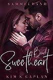 Bad Sweetheart: Sammelband