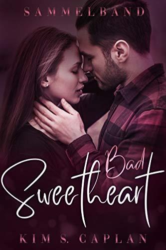 Bad Sweetheart: Sammelband von [Caplan, Kim S.]