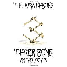 Three Bone: Anthology 3