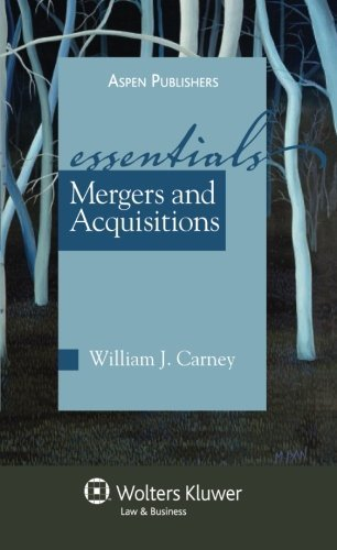 mergers-acquisitions-the-essentials-essentials-wolters-kluwer-by-william-j-carney-2009-05-20